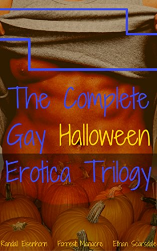 [The Complete Gay Halloween Erotica Trilogy: Jocks, Rednecks and Frat Boys (Copulation Calender Gay Holiday Erotica Book 1)] (Male Dominant Costume)
