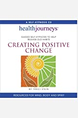 Creating Positive Change CD by Traci Stein (2014-04-25) Audio CD