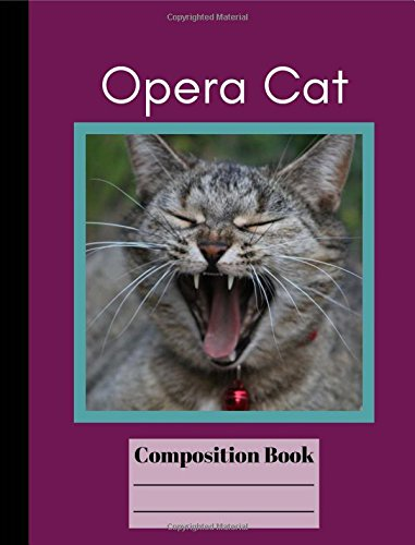 Download Funny Opera Cat Wide Ruled Composition Book PDF