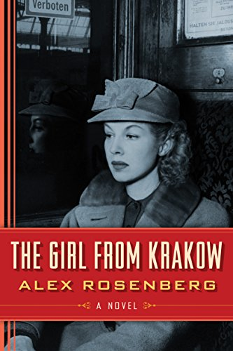 the girl from krakow a novel amazonca alex rosenberg