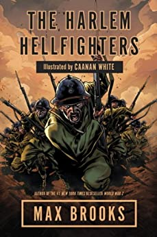 The Harlem Hellfighters by [Brooks, Max]