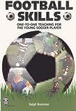 Football Skills, Ralph Brammer, 0716021242
