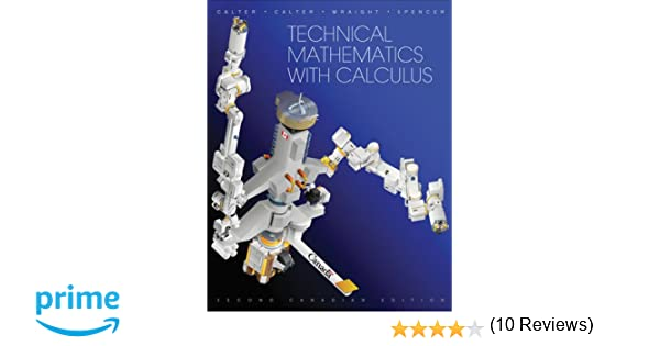 Technical mathematics with calculus michael a calter paul a technical mathematics with calculus michael a calter paul a calter paul wraight donald spencer 9780470678848 books amazon fandeluxe Choice Image