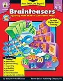 Brainteasers 4-5, Carson-Dellosa Publishing, 0887241859