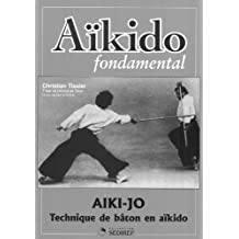 Aïkido fondamental : Aiki-jo technique de bâton en aïkido