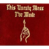 This Unruly Mess I've Made (Explicit) by Macklemore & Ryan Lewis (2016-08-03)