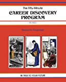 Career Discovery : Be True to Your Future, Elwood N. Chapman, 0931961076