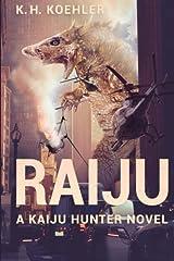 Raiju: A Kaiju Hunter Novel Paperback