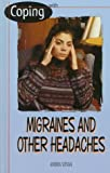 Coping with Migraines and Other Headaches, Andrea Votava, 0823925668