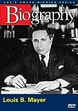 Biography - Louis B. Mayer (A&E DVD Archives)