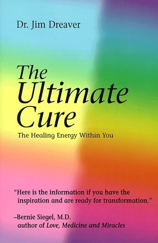 The Ultimate Cure: The Healing Energy Within You (Llewellyn's Whole Life Series)