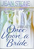 Once upon a Bride, Jean Stone, 0739450794