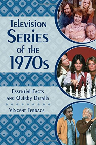 Television Series of the 1970s: Essential Facts and Quirky Details (70s Tv Characters)