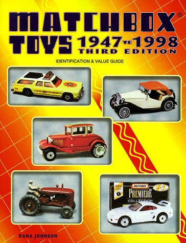 Matchbox Toys, 1947 to 1998: Identification & Value Guide (Matchbox Toys: Identification & Value Guide)