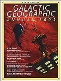 Galactic Geographic Annual 3003, Karl Kofoed, 1843400707