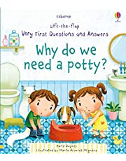 Lift-the-Flap Very First Questions and Answers: Why Do We Need Potties? BB