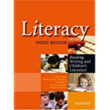 Literacy: Reading Writing and Children's Literature