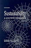 Sustainability : A Systems Approach, Clayton, Tony and Radcliffe, Nicholas J., 1853833193