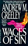 Wages of Sin, Andrew M. Greeley, 0515112224