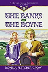 The Banks of the Boyne: A Quest for a Christian Ireland