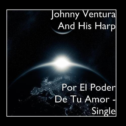 Por El Poder De Tu Amor - Single - El Poder Tu Amor Cd