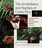 Front cover for the book The Amphibians and Reptiles of Costa Rica: A Herpetofauna between Two Continents, between Two Seas by Jay Savage