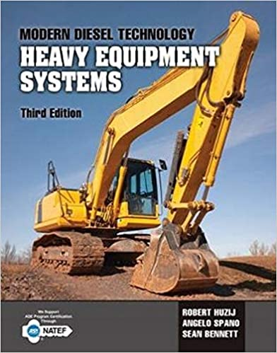 Modern Diesel Technology Heavy Equipment Systems, 3rd Edition [Robert Huzij]