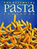 Essential Pasta Cookbook, Whitecap Books Staff, 1551106566