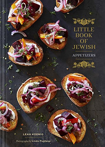 Little Book of Jewish Appetizers by Leah Koenig