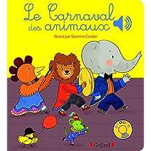 Le carnaval des animaux (Mes premiers livres sonores)