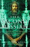 The Second Messiah, Christopher Knight, 0712677194