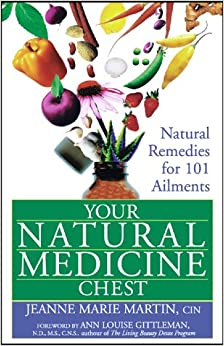 Book Your Natural Medicine Chest: Natural Remedies for 101 Ailments