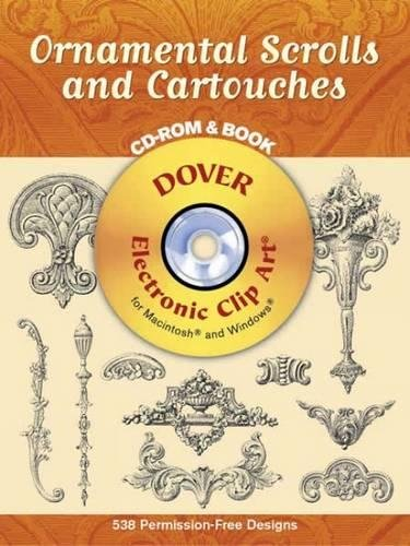 Ornamental Scrolls and Cartouches (Book & CD) (Dover Electronic Clip Art) - Ornamental Scroll