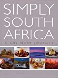Simply South Africa - A Culinary Journey, Elaine Hurford, 1868724360