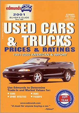 61e466b127 Edmund s Used Cars and Trucks Prices and Ratings  Winter 2001   1991-2000  American   Import (EDMUNDSCOM USED CARS AND TRUCKS BUYER S GUIDE) Paperback  ...