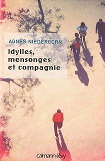 Idylles, mensonges et compagnie par Niedercorn