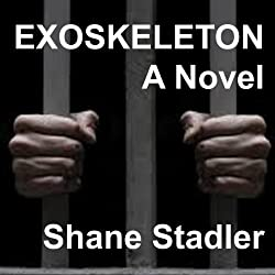 Exoskeleton: A Novel