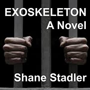 Exoskeleton: A Novel Audiobook