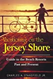 Vacationing on the Jersey Shore, Charles A. Stansfield, 0811729702