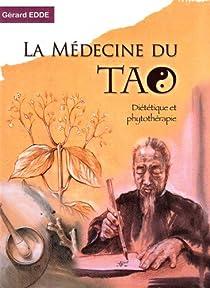 La Médecine du Tao : Diététique et phytothérapie par Edde