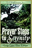 Prayer Steps to Serenity: Daily Quiet Time Edition