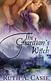 The Guardian's Witch (The Stelton Legacy Book 1)