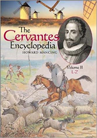 The Cervantes Encyclopedia [2 volumes]