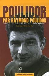 Nostalgie du sport des années 60 Pack en 2 volumes : Poulidor par Raymond Poulidor ; Kopa par Raymond Kopa
