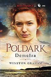 Demelza: A Novel of Cornwall, 1788-1790 (The Poldark Saga Book 2)