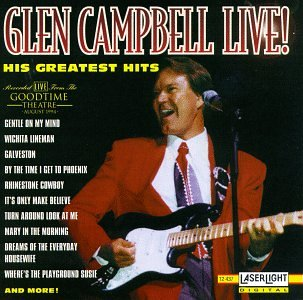 Glen Campbell Live! His Greatest Hits by Delta