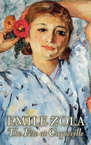 Read Online The Fete at Coqueville by Emile Zola, Fiction, Literary, Classics pdf epub