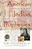 American Indian Prophecies, Kurt Kaltreider, 1561704970