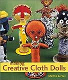 Making Creative Cloth Dolls
