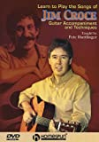 Learn to Play the Songs of Jim Croce; Guitar Accompaniment and Techniques DVD